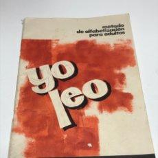 Libros de segunda mano: METODO DE ALFABETIZACION PARA ADULTOS. YO LEO. Lote 182782506