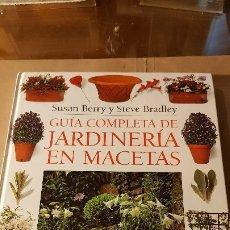 Libros de segunda mano: GUIA COMPLETA JARDINERÍA EN MACETAS. Lote 182784005