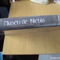 Libros de segunda mano: MUSEO DE NIEBLA. ( EL PATRIMONIO PERDIDO DE CASTILLA Y LEÓN ).- G.SANTONJA.- AMBITO. 2004. Lote 182785902