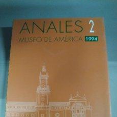 Libros de segunda mano: ANALES 2. MUSEO DE AMÉRICA 1994 - VVAA. Lote 182821725