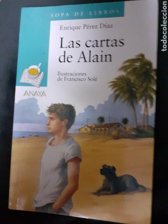 LIBRO NÚM. 66 LAS CARTAS DE ALAIN.- SOPA DE LIBROS (Libros de Segunda Mano - Literatura Infantil y Juvenil - Otros)
