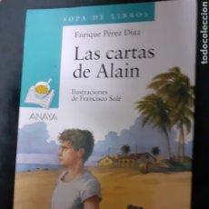 Libros de segunda mano: LIBRO NÚM. 66 LAS CARTAS DE ALAIN.- SOPA DE LIBROS. Lote 182831035