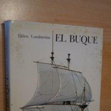 Libros de segunda mano: EL BUQUE. BJORN LANDSTROM. Lote 182832731