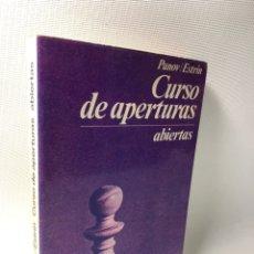 Libros de segunda mano: CURSO DE APERTURAS ABIERTAS ··· PANOV / ESTRIN ···ESCAQUES. Lote 182873991