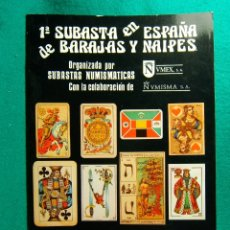 Libros de segunda mano: 1ª SUBASTA EN ESPAÑA DE BARAJAS Y NAIPES-SUBASTAS NUMISMATICAS-NUMISMA-VMEX-HERACLIO FOURNIER-1981. . Lote 182875867
