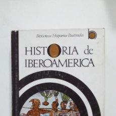 Libros de segunda mano: HISTORIA DE IBEROAMERICA. BIBLIOTECA HISPANIA ILUSTRADA. M. RODRIGUEZ LAPUENTE. TDK419. Lote 182885391