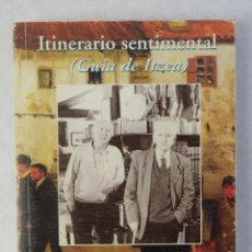 Libros de segunda mano: ITINERARIO SENTIMENTAL (GUÍA DE IBIZA)-PÍO CARO BAROJA-ED.PAMIELA, 1995. Lote 182902692