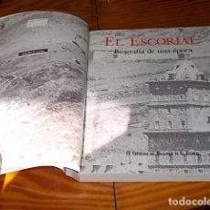 Libros de segunda mano: EL ESCORIAL . BIOGRAFÍA DE UNA ÉPOCA ( LA HISTORIA ) . IV CENTENARIO DEL MONASTERIO DE EL ESCORIAL.. Lote 182911983