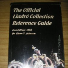 Libri di seconda mano: THE OFFICIAL LLADRÓ COLLECTION REFERENCE GUIDE (1996) CATÁLOGO Y GUÍA DE PRECIOS EN INGLÉS. Lote 182917645