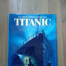 Libros de segunda mano: EL DESCUBRIMIENTO DEL TITANIC. ROBERT D. BALLARD. PLAZA&JANÉS.. Lote 182963686