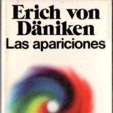 Libros de segunda mano: VON DÄNIKEN : LAS APARICIONES (MARTINEZ ROCA, 1975) TAPA DURA. Lote 182985467