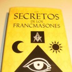 Libros de segunda mano: LOS SECRETOS DE LOS FRANCMASONES. PAT MORGAN. TAPA DURA 191 PÁG ED OPITIMA 2007 (SEMINUEVO). Lote 182993292