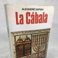 Libros de segunda mano: LA CABALA - ALEXANDRE SAFRAN LA OTRA CIENCIA 1976 1ª EDICIÓN ESPAÑOLA. Lote 183002876