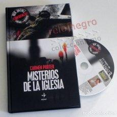 Libros de segunda mano: LIBRO + CD LOS MISTERIOS DE LA IGLESIA - CARMEN PORTER IKER JIMÉNEZ - EDAF MISTERIO RELIGIÓN FOTOS. Lote 27244223
