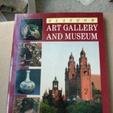Libros de segunda mano: GLASGOW ART GALLERY AND MUSEUM. Lote 183021673