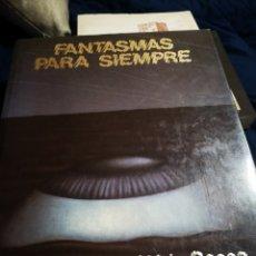 Libros de segunda mano: FANTASMAS PARA SIEMPRE, RAY BRADBURY / ALDO SESSA. Lote 183037335