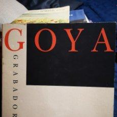 Libros de segunda mano: GOYA. GRABADOR. TEXTOS ALFONSO E. PEREZ SANCHEZ. JULIAN GALLEGO. FUNDACION JUAN MARCH.. Lote 183039643