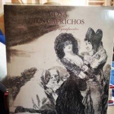 Libros de segunda mano: GOYA.-LOS CAPRICHOS.-DIBUJOS Y AGUAFUERTES.-CENTRAL HISPANO.-AÑO 1994. Lote 183040175