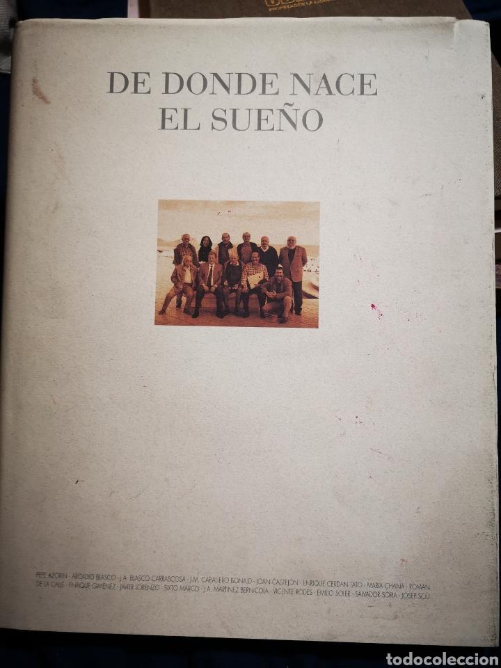DE DONDE NACE EL SUEÑO - BLASCO CARRASCOSA. J.A.; CABALLERO BONALD, J.M.; CERDÁN TATO, ENRIQUE (Libros de Segunda Mano - Bellas artes, ocio y coleccionismo - Otros)