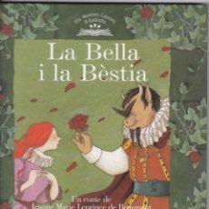 Libros de segunda mano: LA BELLA I LA BÈSTIA - J M LEPRINCE DE BEAUMONT - EDICIONS 62 - 2005 - CATALÀ. Lote 183069417