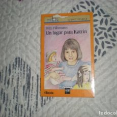 Libros de segunda mano: UN LUGAR PARA KATRINWILLI FAHRMANN;SM 1988. Lote 183084068