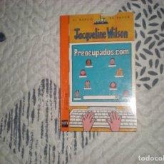 Libros de segunda mano: PREOCUPADOS.COM;JAQUELINE WILSON SM 2010. Lote 183084713