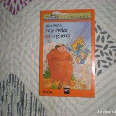 Libros de segunda mano: FRAY PERICO EN LA GUERRA;JUAN MUÑOZ SM 1990. Lote 183087057
