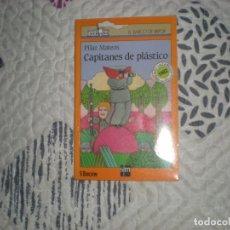 Libros de segunda mano: CAPITANES DE PLÁSTICO;PILAR MATEOS SM 96 PÁGINAS.. Lote 183087850