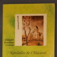 Libros de segunda mano: RONDALLES DE L'ALACANTÍ. CONTES POPULARS JOAQUIM GONZÁLEZ I CATURLA. Lote 183181248