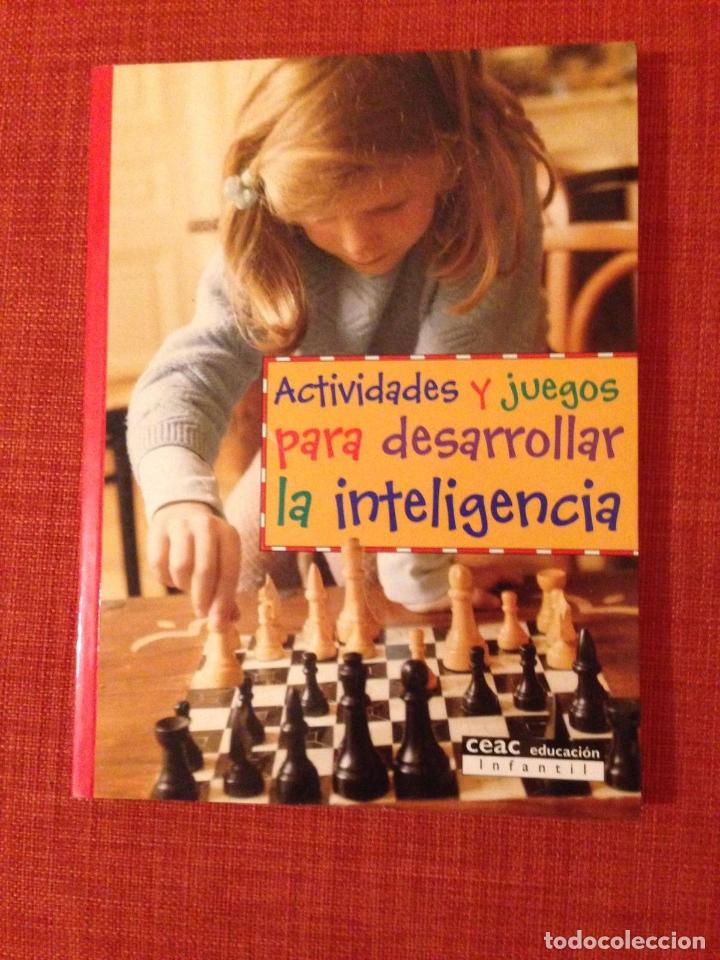 ACTIVIDADES Y JUEGOS PARA DESARROLLAR LA INTELIGENCIA. CEAC EDUCACIÓN INFANTIL. (Libros de Segunda Mano - Literatura Infantil y Juvenil - Otros)