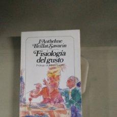 Libros de segunda mano: FILOSOFÍA DEL GUSTO - J. ANTHELME BRILLANT-SAVARIN. Lote 183232690