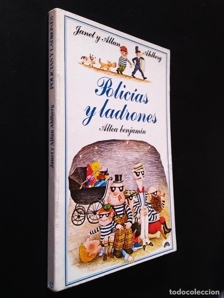 POLÍCIAS Y LADRONES | AHLBERG, ALLAN | EDICIONES ALTEA 1981 (Libros de Segunda Mano - Literatura Infantil y Juvenil - Otros)