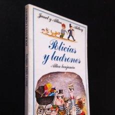 Libros de segunda mano: POLÍCIAS Y LADRONES | AHLBERG, ALLAN | EDICIONES ALTEA 1981. Lote 183234430