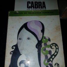 Libros de segunda mano: TÉCNICA DE PELUQUERÍA FEMENINA AÑO 1968. Lote 183258040