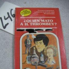 Libros de segunda mano: ELIGE TU PROPIA AVENTURA - ¿QUIEN MATO A H. THROMBEY?. Lote 183259603