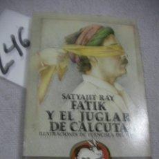 Libros de segunda mano: FATIK Y EL JUGLAR DE CALCUTA. Lote 183260221