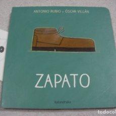 Libros de segunda mano: ZAPATO. Lote 183260578