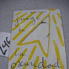 Libros de segunda mano: JUEGO EN LA OSCURIDAD. Lote 183260708