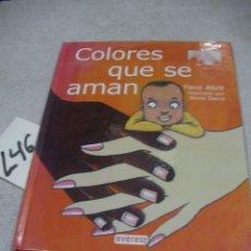 Libros de segunda mano: COLORES QUE SE AMAN. Lote 183260841