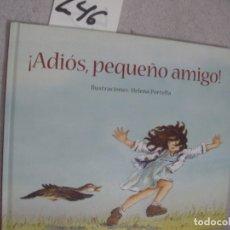 Libros de segunda mano: ADIOS, PEQUEÑO AMIGO. Lote 183260932