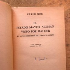 Libros de segunda mano: EL ESTADO MAYOR ALEMÁN VISTO POR HALDER. PETER BOR. . Lote 183273466
