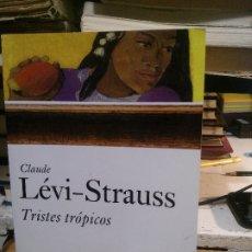 Libros de segunda mano: TRISTES TRÓPICOS, CLAUDE LÉVI-STRAUSS, ED. PAIDÓS. Lote 183277157