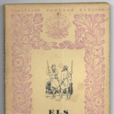 Libros de segunda mano: ALMOGÀVERS, ELS. COL-LECCIÓ POPULAR BARCINO Nº 149 1ª EDICIÓ SOLDEVILA, FERRAN. Lote 183310785