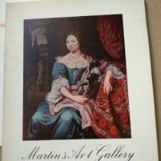 Libros de segunda mano: MARTIN'S ART GALLERY. EXTRAORDINARIA EXPOSICION DE LA PINTURA ANTIGUA EN LA SALA ALCON.. Lote 183322582