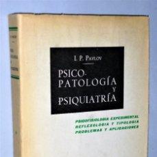 Libros de segunda mano: PSICOPATOLOGIA Y PSIQUIATRIA.. Lote 183332971