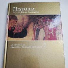 Libros de segunda mano: LA DINASTÍA DE MALLORCA - ROSELLÓN (1276 - 1343) HISTORIA DE LAS ISLAS BALEARES Nº 7 (EL MUNDO). Lote 183337993