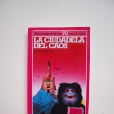 Libros de segunda mano: LA CIUDADELA DEL CAOS - LUCHA FICCION Nº 2 - STEVE JACKSON - ALTEA - LIBRO JUEGO. Lote 183369112