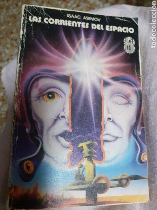 Libros de segunda mano: Libro Núm. 54 LAS CORRIENTES DEL ESPACIO. De ISAAC ASIMOV.- VER FOTOS.- - Foto 3 - 148345240