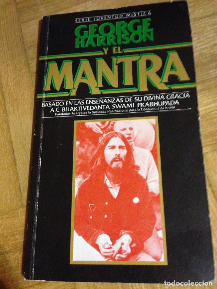 HARRISON, GEORGE - GEORGE HARRISON Y EL MANTRA - MADRID 1983 (Libros de Segunda Mano - Bellas artes, ocio y coleccionismo - Otros)