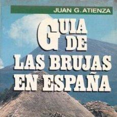 Libros de segunda mano: GUIA DE LAS BRUJAS EN ESPAÑA. Lote 183438023